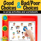 Good and Bad Choices No Prep