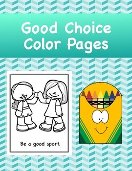 Social Skills: Good Choice Coloring Pages