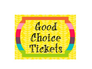 Good Choice Tickets Bucket Label