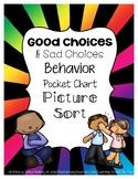Good Choices & Sad Choices Behavior Picture Sort