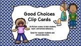 Good Choices Clip Cards