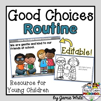 Good Choices Routine