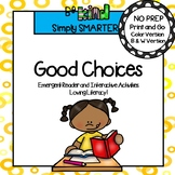 Good Choices Social Story Emergent Reader Book AND Interactive Activities