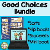Good Choices Sort and More BUNDLE