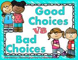 Good Choices VS Bad Choices Activity Pack