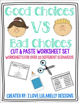 Good Choices VS Bad Choices Cut & Paste Worksheet Set - 20 Different Scenarios