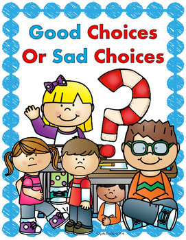 Beginning of the Year Classroom Rules Powerpoint (Good Choices and Sad Choices)
