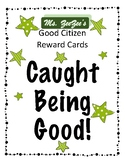 "Good Citizen Cards - ""I Caught You Being Good"""