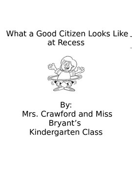 Good Citizen at Recess