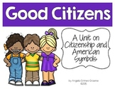Citizens - A Unit on Citizenship and American Symbols