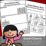 Good Citizens Sort (at home, school, community)