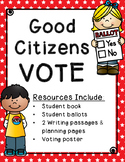 Good Citizens VOTE Packet {SOL 1.10, 2.11, 3.11}