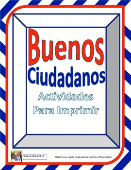 Good Citizens in Spanish - Buenos Ciudadanos
