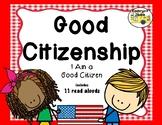 Good Citizenship (I Am A Good Citizen)