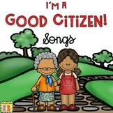 Citizenship  Songs