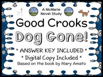 Good Crooks: Dog Gone! (Mary Amato) Novel Study / Comprehension   (24 pages)