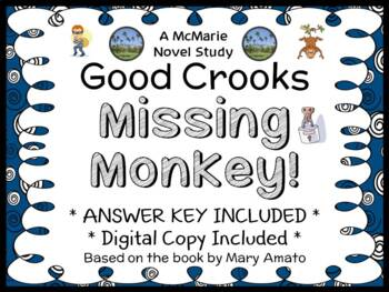 Good Crooks: Missing Monkey! (Mary Amato) Novel Study / Re