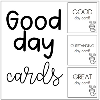 Good Day Cards