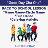 Good Day Cha Cha [Name Game+Circle Game+Fun Dance+Activity]