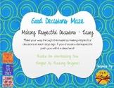 Good Decisions Maze - Respect