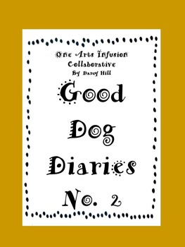 Good Dog Diaries  No. 2