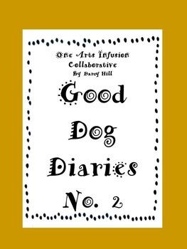 Good Dog Diaries  No. 2