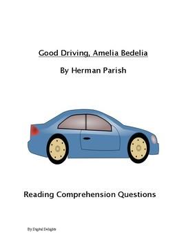 Good Driving Amelia Bedelia Reading Comprehension Questions
