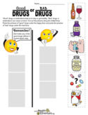 Good Drugs or Bad Drugs: Healthy Choices