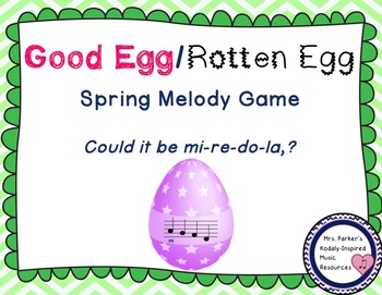Good Egg/Rotten Egg Melody Game: Low La