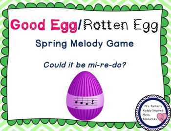 Good Egg/Rotten Egg Melody Game: Re