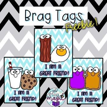 Good Friend **BRAG TAGS**