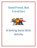 Good Friend, Bad Friend Sorting Activity