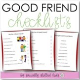 SOCIAL SKILLS Good Friend Checklist {12 Differentiated Checklists}