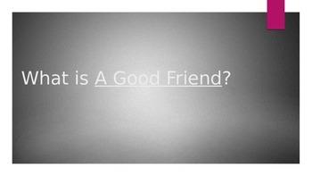 Good Friend Powerpoint