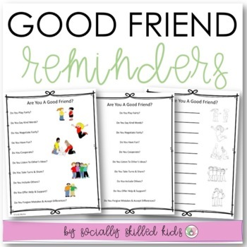 SOCIAL SKILLS: Good Friend Reminders~ Visual Supports