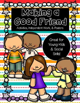Making a Good Friend