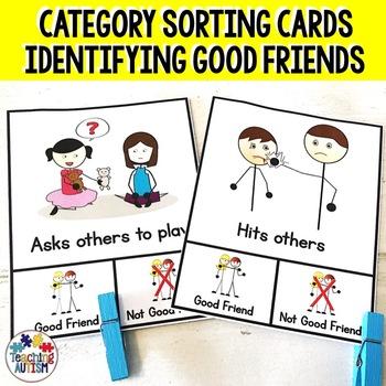 Good Friend v Not Good Friend Sorting Categories Task Cards