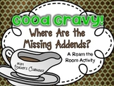 Good Gravy! {Missing Addends}