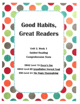 Good Habits, Great Readers Unit 3, Week 1 Guided Reading C