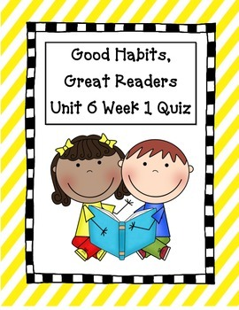 Good Habits Great Readers Weekly Assessments