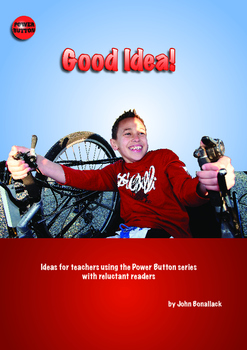 Good Idea! – Ideas for using the Power Button books with reluctant readers