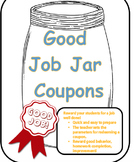 Good Job Jar Coupons for Rewards - Positive & Inexpensive Classroom Rewards!