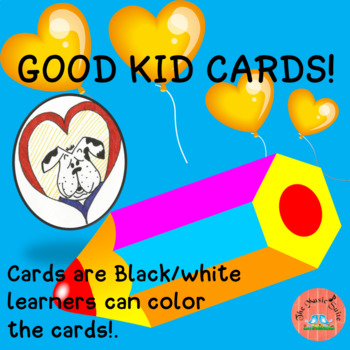"""Good Kid Cards-  """"I'm so Proud of You""""  FREE !"""