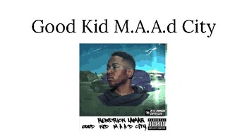 Good Kid, M.A.A.D City: Unit Slides