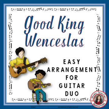 Christmas Music: Good King Wenceslas Guitar Duo