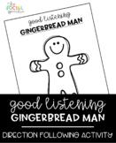 Good Listening Gingerbread Man - Following Directions Speech Activity