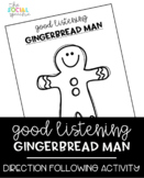 Good Listening Gingerbread Man - Following Directions Spee