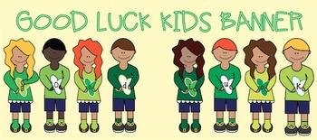Good Luck Kids Banner {Freebie!}
