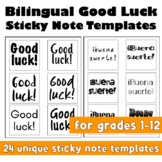 Good Luck: Bilingual Test Week Printable Sticky Note Templates