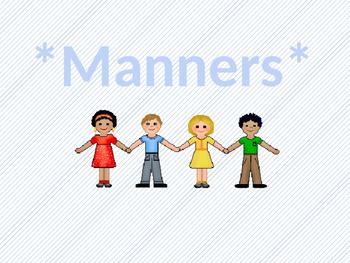 Good Manners Assessment